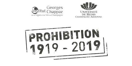 1919-2019 PROHIBITION - Colloque international et pluridisciplinaire, Reims billets