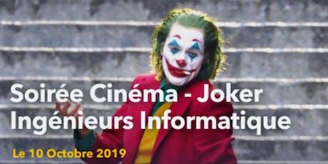 Soirée Cinéma Le Joker - Jobdating ingénieur informatique billets
