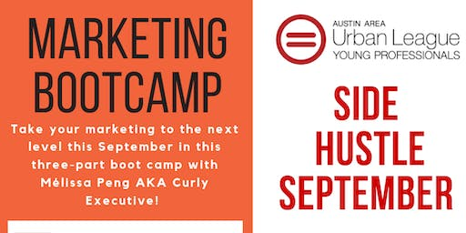 AAULYP & CURLY EXECUTIVE PRESENT SIDE HUSTLE SEPTEMBER MARKETING BOOTCAMP