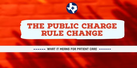 The Public Charge Rule Change: What it Means for Patient Care tickets
