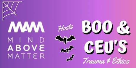 BOO & CEU's- Trauma and Ethics tickets