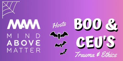 BOO & CEU's- Trauma and Ethics