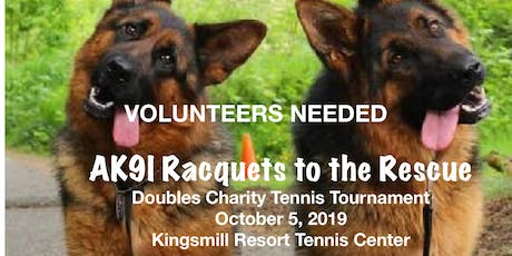 VOLUNTEERS NEEDED for AK9I RACQUETS to the RESCUE tickets