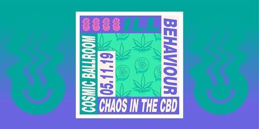 Ill Behaviour presents Chaos In The CBD