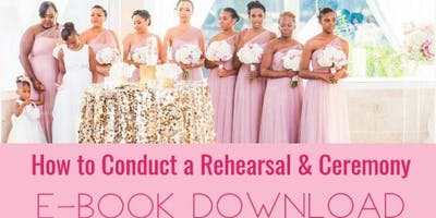 """How to Conduct a Rehearsal & Ceremony"" E-Book Download"