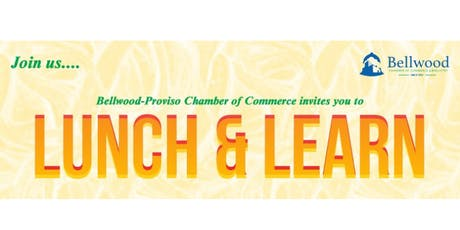 Bellwood-Proviso Chamber of Commerce Lunch & Learn - Marketing for Success tickets
