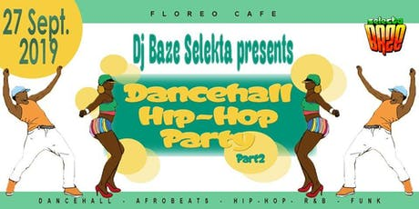 Dancehall Hip-Hop Funk Party billets