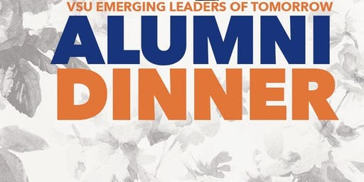 VSU EMERGING LEADERS OF TOMORROW ALUMNI DINNER
