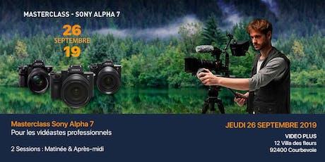 Masterclass Sony Alpha 7 billets