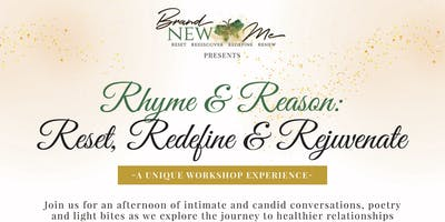 Brand New Me presents: Rhyme & Reason