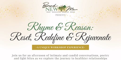 Brand New Me presents: Rhyme & Reason