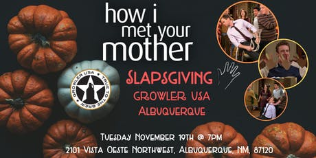 How I Met Your Mother Slapsgiving Trivia at Growler USA Albuquerque tickets