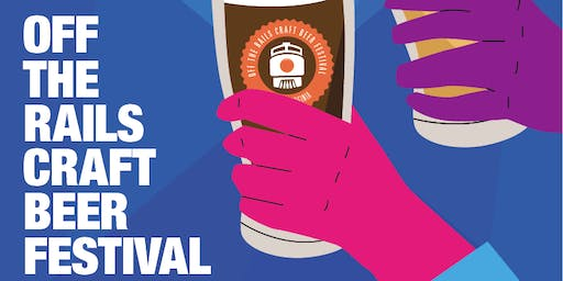 Off the Rails Craft Beer Festival