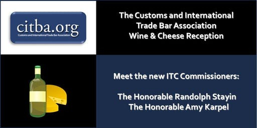 The Customs and International Trade Bar Association Wine & Cheese Reception