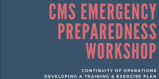 CMS Emergency Preparedness Workshop