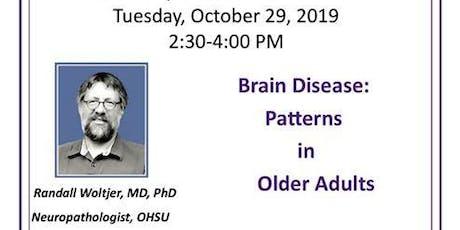 HOPE Dementia Community Education - Brain Disease: Patterns in Older Adults tickets