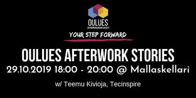 OuluES Afterwork Stories w/ Teemu Kivioja, Tecinspire