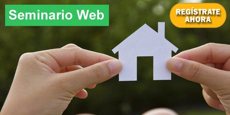 Seminario Web: Como Comprar Casa con 0% De Enganche, Mal Crédito, No Ingresos, No Papeles, y Sin Problemas! tickets