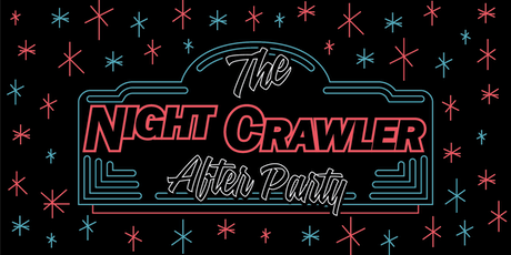 Nightcrawlers: The Official Austin Startup Crawl AFTER PARTY! tickets