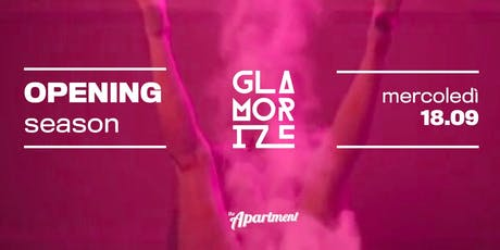 Glamorize // Opening // The Apartment biglietti