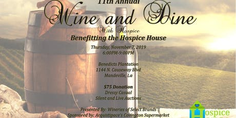 11th Annual Wine and Dine with Hospice tickets