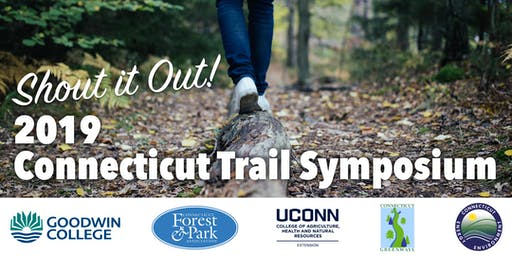 SHOUT IT OUT - 2019 CT Trail Symposium