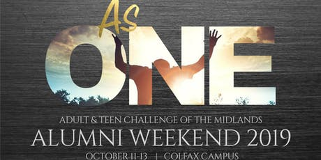 Adult & Teen Challenge of the Midlands Alumni Weekend tickets