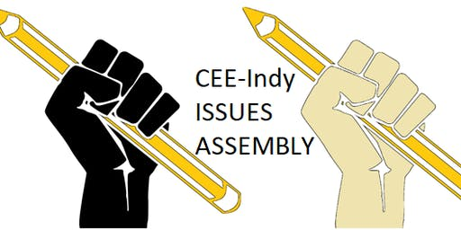 CEE Indy Issues Assembly