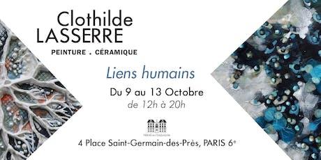 Liens Humains - exposition peintures & céramiques - Clothilde Lasserre billets