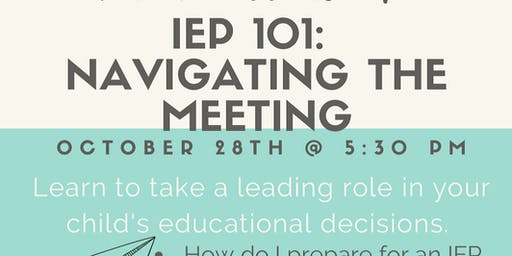 IEP 101: Navigating the Meeting
