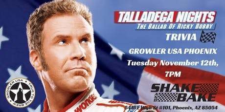 Talladega Nights Trivia at Growler USA Phoenix tickets