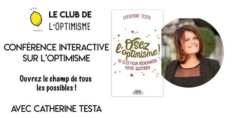 Conférence interactive : Osez l'optimisme ! tickets