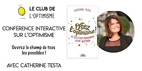 Conférence interactive : Osez l'optimisme ! tickets