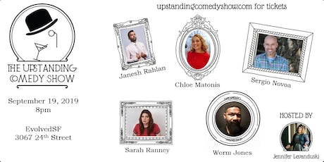 Upstanding Comedy Show at EvolvedSF tickets