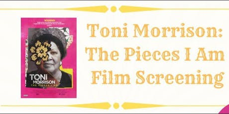 Toni Morrison: The Pieces I Am Film Screening tickets