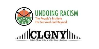 Child Life of Greater New York Hosts: Undoing Racism