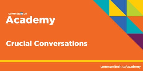 Communitech Academy: Crucial Conversations (2 Days) tickets