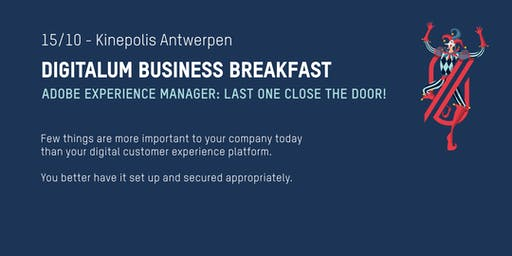 Digitalum Business Breakfast: AEM - Last One Close the Door!