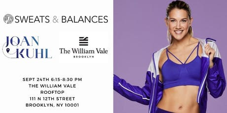 Sweats & Balances  x Callie Gullickson x Grit & Grace @ The William Vale tickets