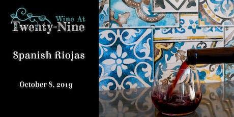 Spanish Riojas tickets