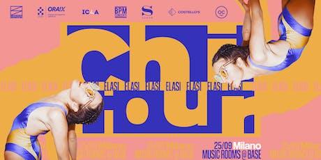 ELASI - Chi Tour | Milano > Base / Music Rooms [25.09.2019] biglietti