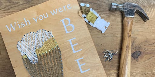 """Wish you were BEER."" String Art Workshop"
