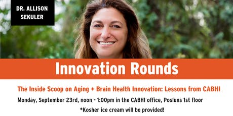 The Inside Scoop on Aging + Brain Health Innovation: Lessons from CABHI tickets