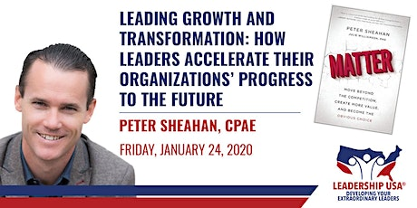 Leading Growth and Transformation: How Leaders Accelerate Their Organizations' Progress to the Future with Peter Sheahan tickets