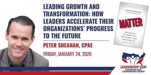 Leading Growth and Transformation: How Leaders Accelerate Their Organizations' Progress to the Future with Peter Sheahan