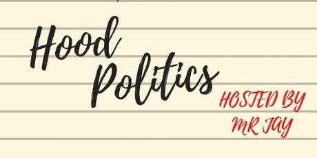 The Success Workshops: Hood Politics tickets