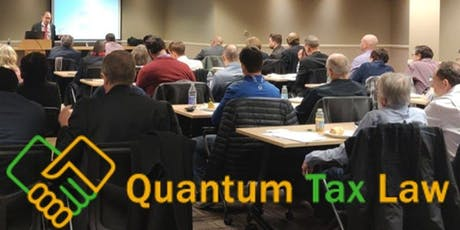 Tax & Estate Planning Seminar | Quantum Tax Law tickets