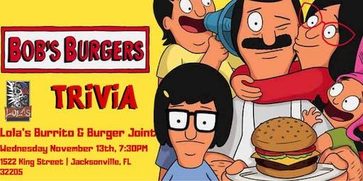 Bob's Burgers Trivia at Lola's Burrito & Burger Joint