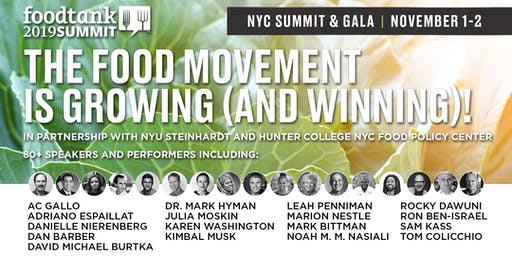 SOLD OUT! Food Tank NYC Summit and Gala: The Food Movement is Growing!