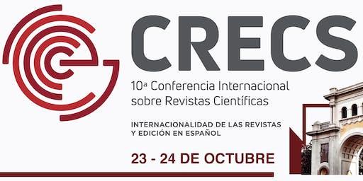CRECS. 10ª Conferencia Internacional sobre revistas científicas
